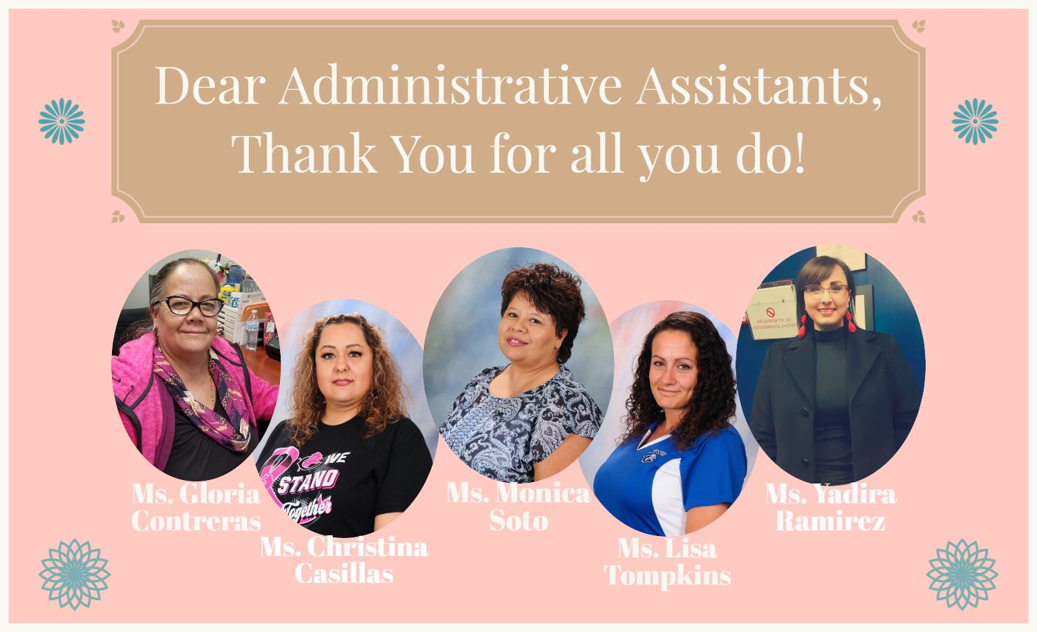 Thank You to our wonderful Administrative Assistants!
