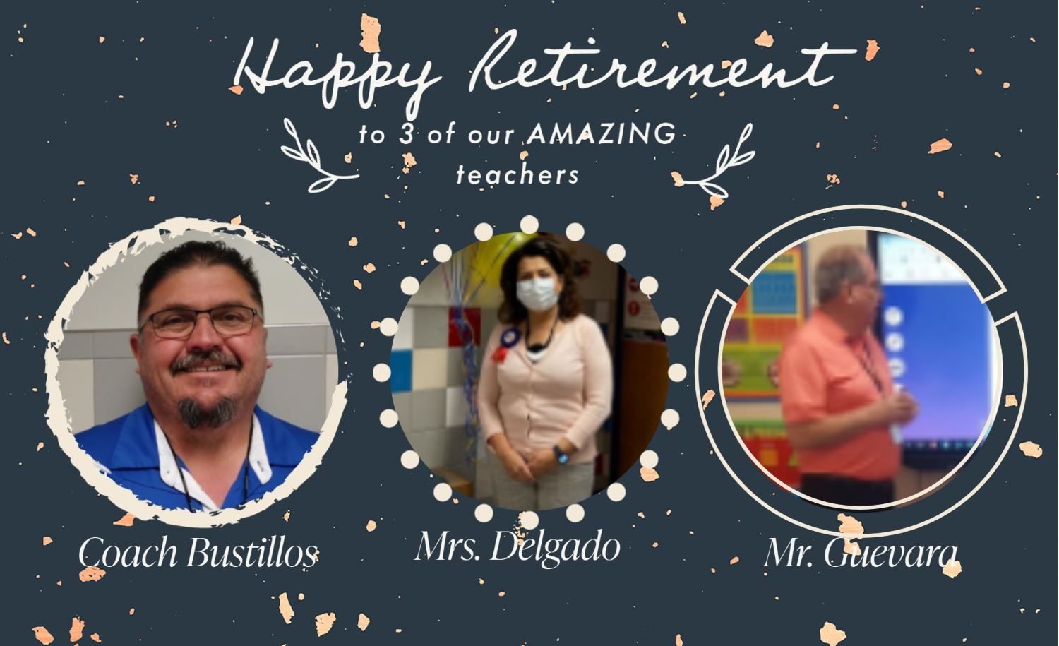Happy Retirement to 3 of our AMAZING Teachers!