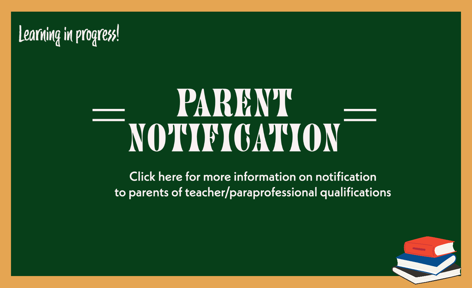 Notification to Parents of Teacher/Paraprofessional Qualifications