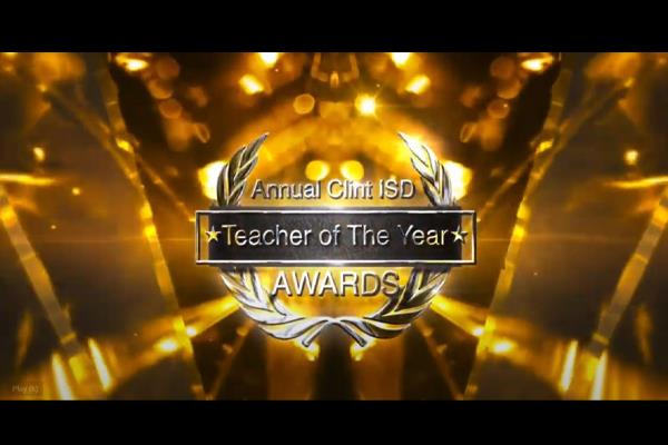 Annual Clint ISD Virtual Teacher of The Year Awards tonight @ 630pm